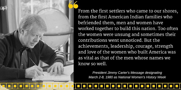 Pres. Carter signing bill for Natl Women's History Month March